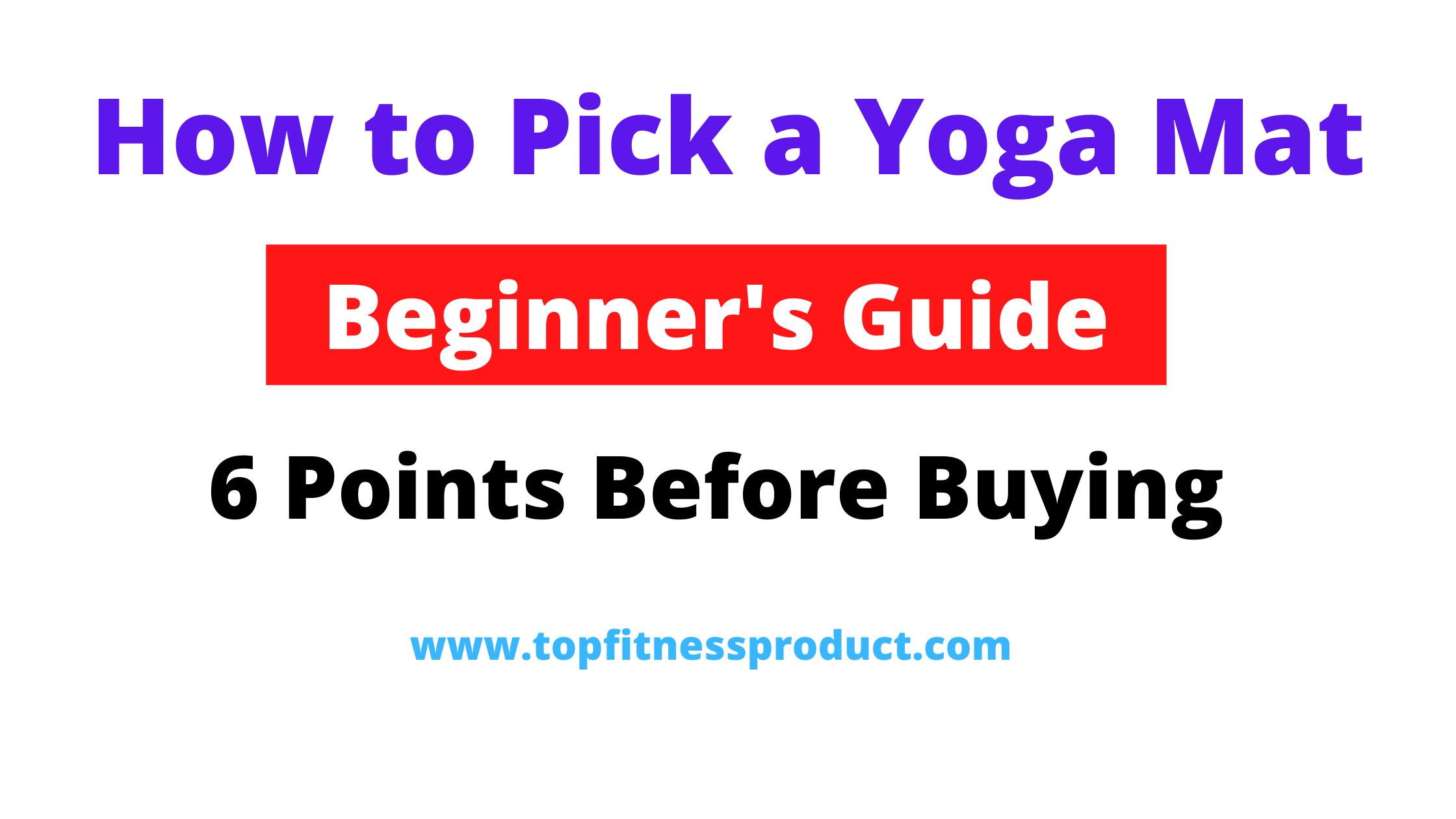 how to pick a yoga mat